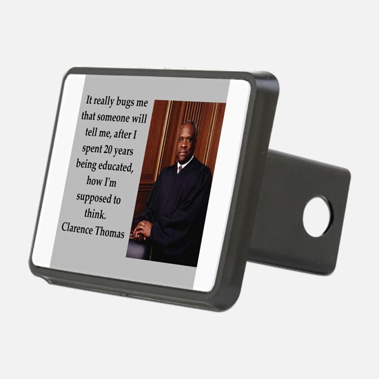 Clarence Thomas quote Hitch Cover