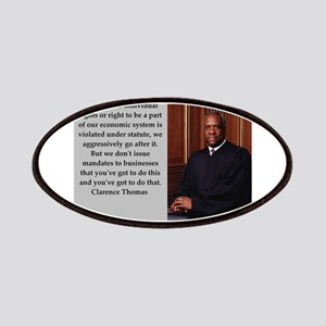 Clarence Thomas quote Patch