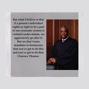 Clarence Thomas quote Throw Blanket