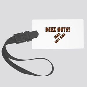 Deez Nuts! Large Luggage Tag