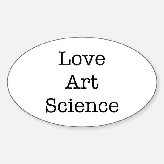 Love Art Science Sticker (Oval)