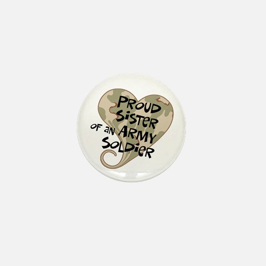 Proud sister Army soldier Mini Button