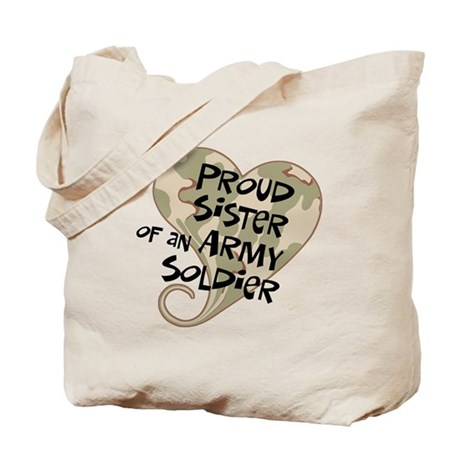 Proud sister Army soldier Tote Bag