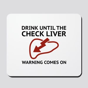 Check Liver Warning Mousepad