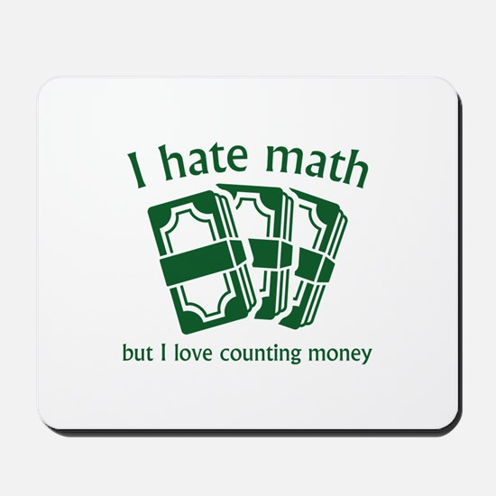 I Hate Math Mousepad