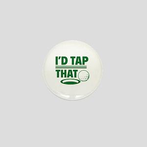 I'd Tap That Mini Button