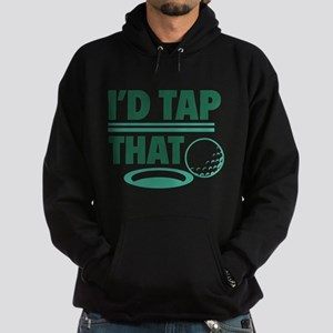 I'd Tap That Hoodie (dark)