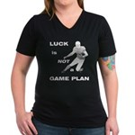 LUCK IS NOT A GAME PLAN-FOOTBALL T-Shirt