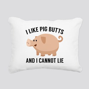 I Like Pig Butts Rectangular Canvas Pillow