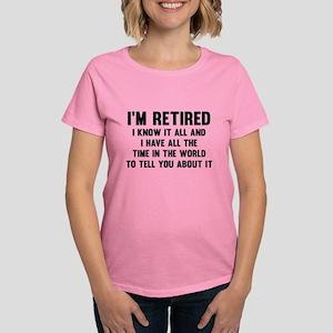 I'm Retired Women's Dark T-Shirt