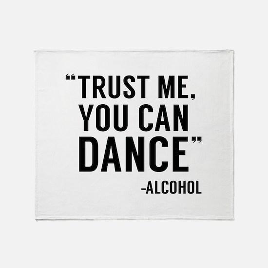 Trust Me, You Can Dance Stadium Blanket