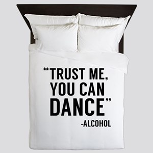 Trust Me, You Can Dance Queen Duvet