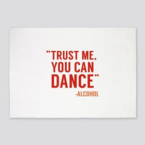 Trust Me, You Can Dance 5'x7'Area Rug