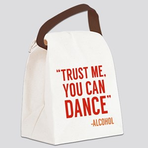 Trust Me, You Can Dance Canvas Lunch Bag