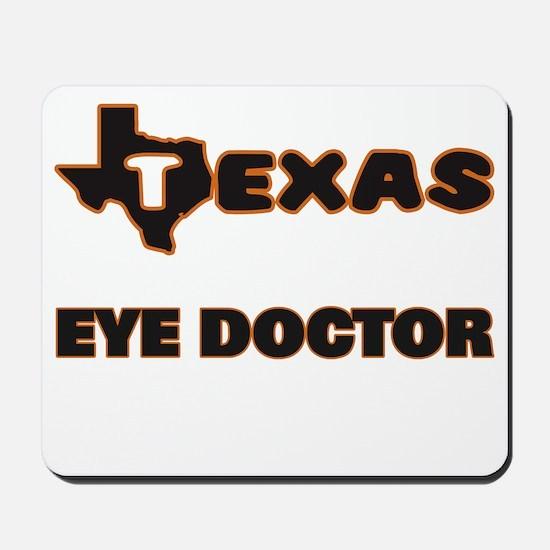 Texas Eye Doctor Mousepad
