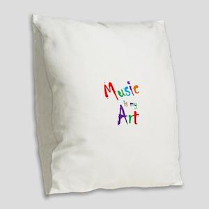 Music is my Art Burlap Throw Pillow