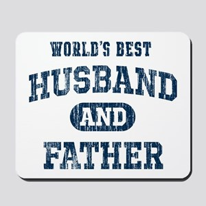 World's Best Husband and Father Mousepad