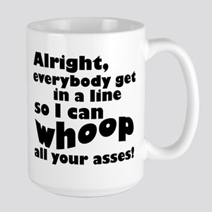 Whoop All Your Asses Mugs