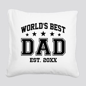 Personalized World's Best Dad Square Canvas Pillow