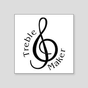 """Treble Maker Square Sticker 3"""" x 3"""""""
