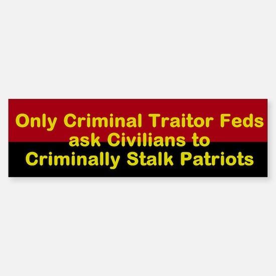 Traitor feds Sticker (Bumper)