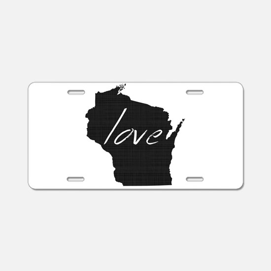 Love Wisconsin Aluminum License Plate
