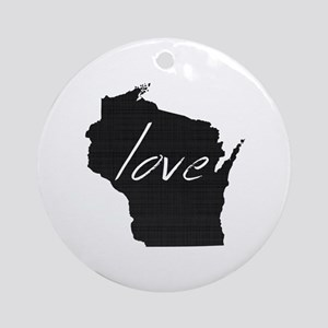 Love Wisconsin Ornament (Round)