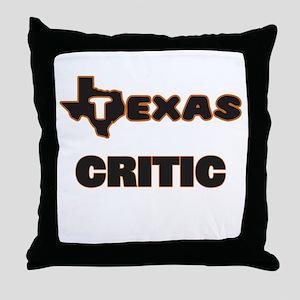 Texas Critic Throw Pillow