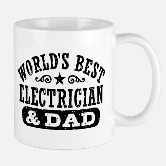 World's Best Electrician and Dad Mug