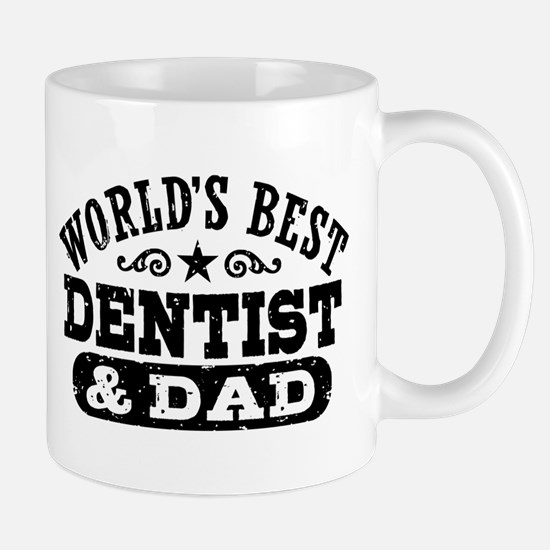 World's Best Dentist and Dad Mug