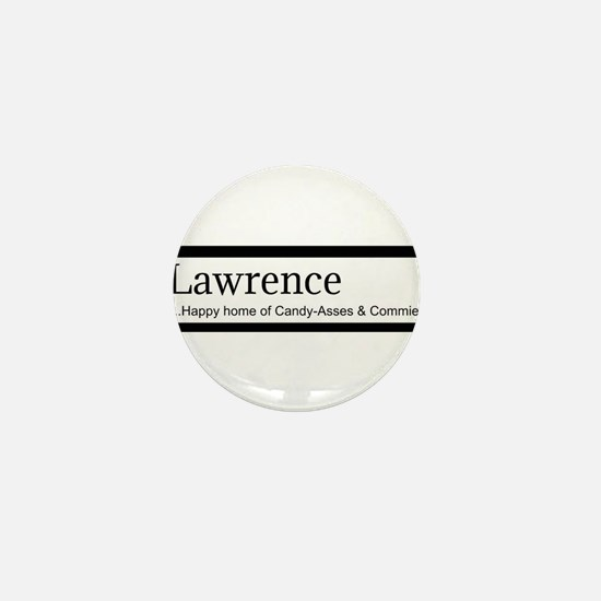 Lawrence Candy Asses & Commies Mini Button