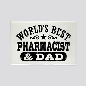 World's Best Pharmacist and Dad Rectangle Magnet