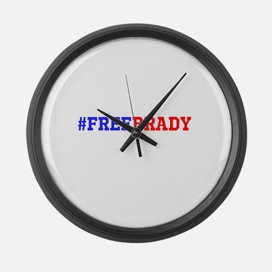 #FREEBRADY Large Wall Clock