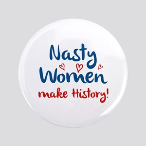 "Nasty Women 3.5"" Button"