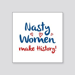 "Nasty Women Square Sticker 3"" x 3"""