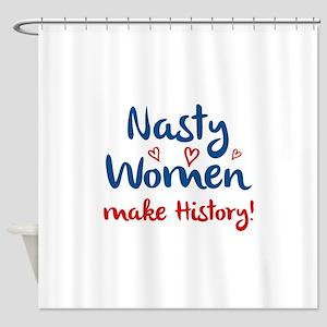 Nasty Women Shower Curtain