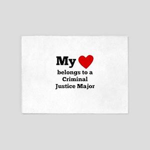 My Heart Belongs To A Criminal Justice Major 5'x7'