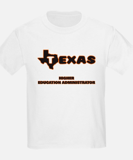 Texas Higher Education Administrator T-Shirt