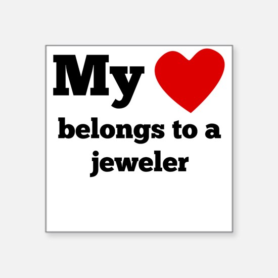 My Heart Belongs To A Jeweler Sticker