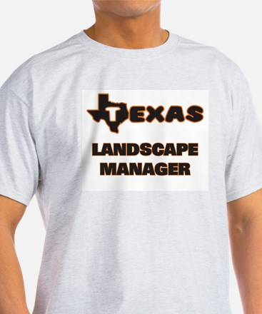 Texas Landscape Manager T-Shirt