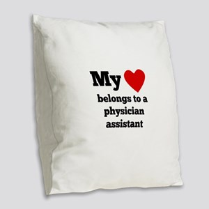 My Heart Belongs To A Physician Assistant Burlap T