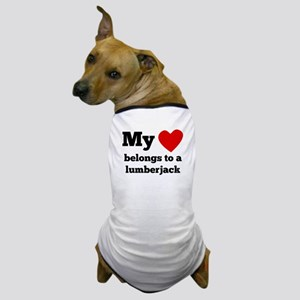 My Heart Belongs To A Lumberjack Dog T-Shirt