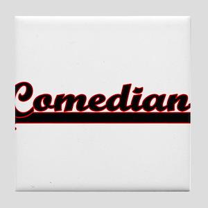 Comedian Classic Job Design Tile Coaster