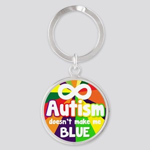 Autism Doesnt Make Me Blue Keychains