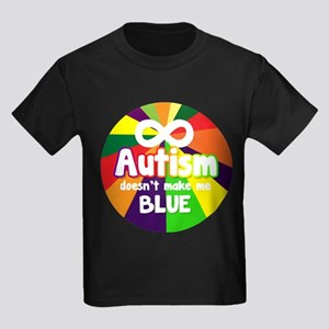 Autism Doesnt Make Me Blue T-Shirt
