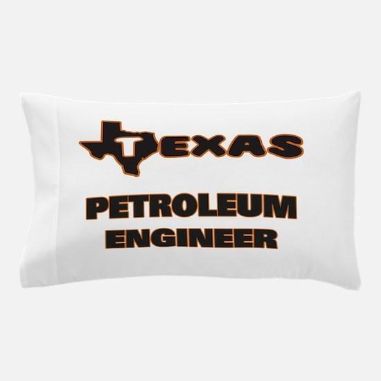 Texas Petroleum Engineer Pillow Case