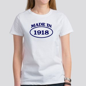 Made in 1918 Women's T-Shirt