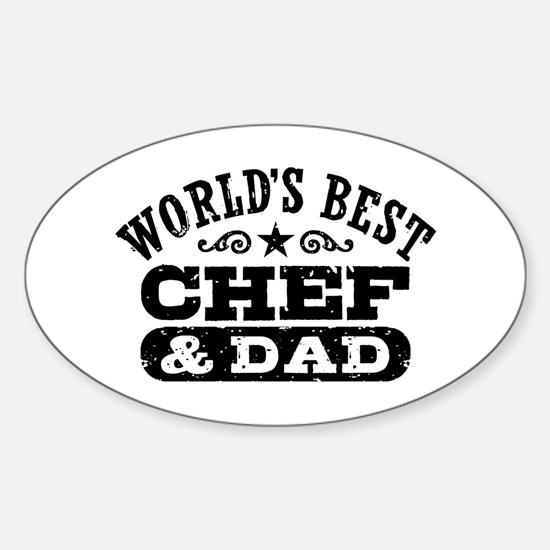World's Best Chef and Dad Sticker (Oval)
