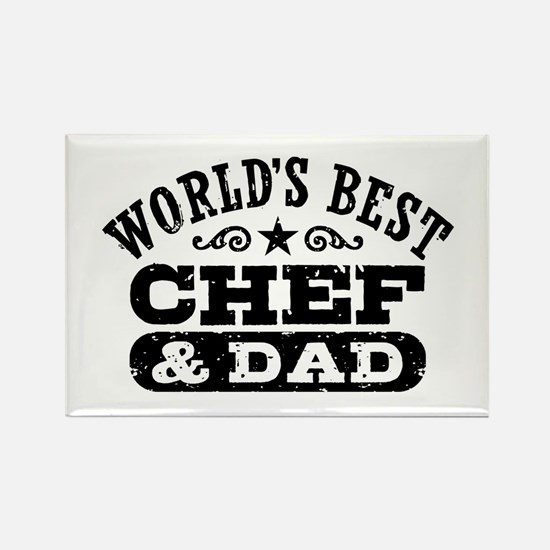 World's Best Chef and Dad Rectangle Magnet