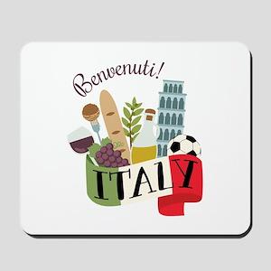 Benvenuti! Italy Mousepad